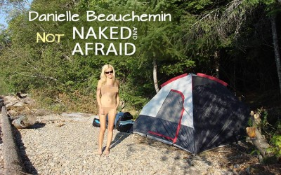 Danielle Beauchemin is NOT Naked and Afraid!