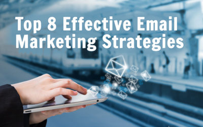 Top 8 Effective Email Marketing Strategies