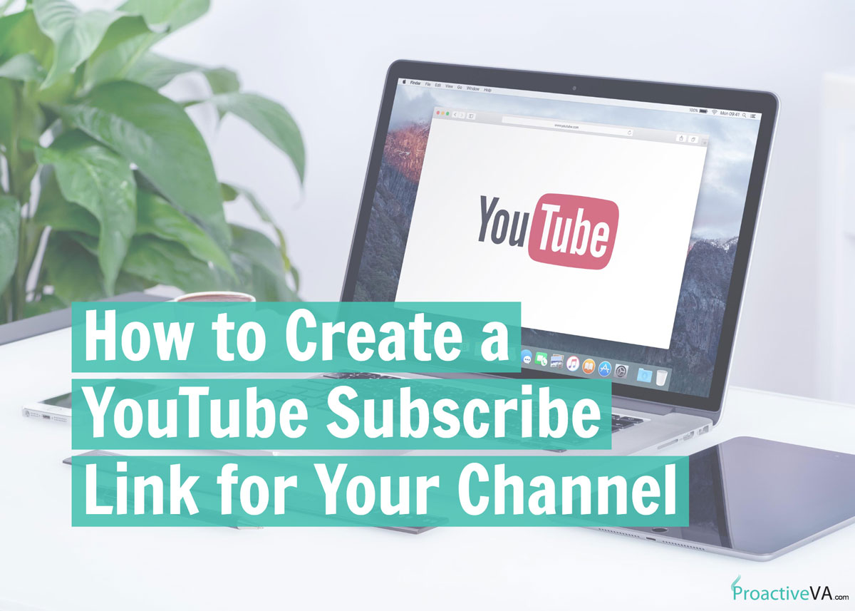 How to Create a YouTube Subscribe Link for Your Channel