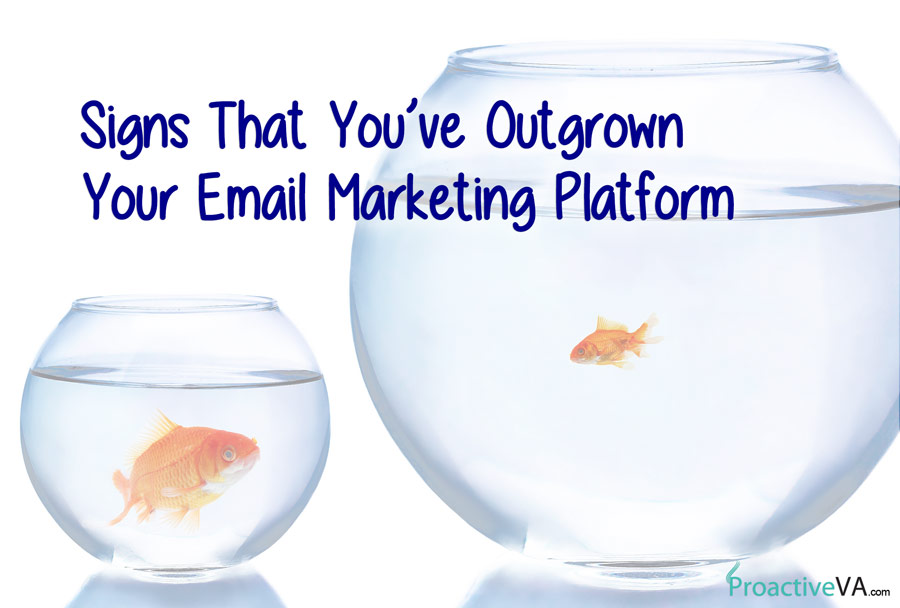 Signs That You've Outgrown Your Email Marketing Platform