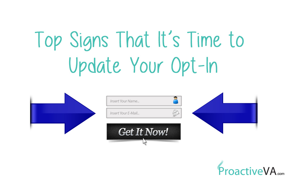 Top Signs That It's Time to Update Your Opt-In
