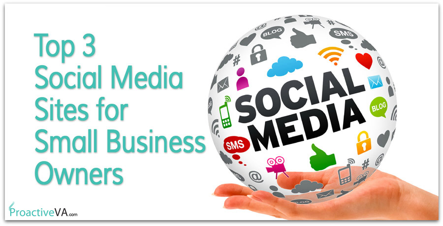 Top Social Media Sites for Small Business Owners