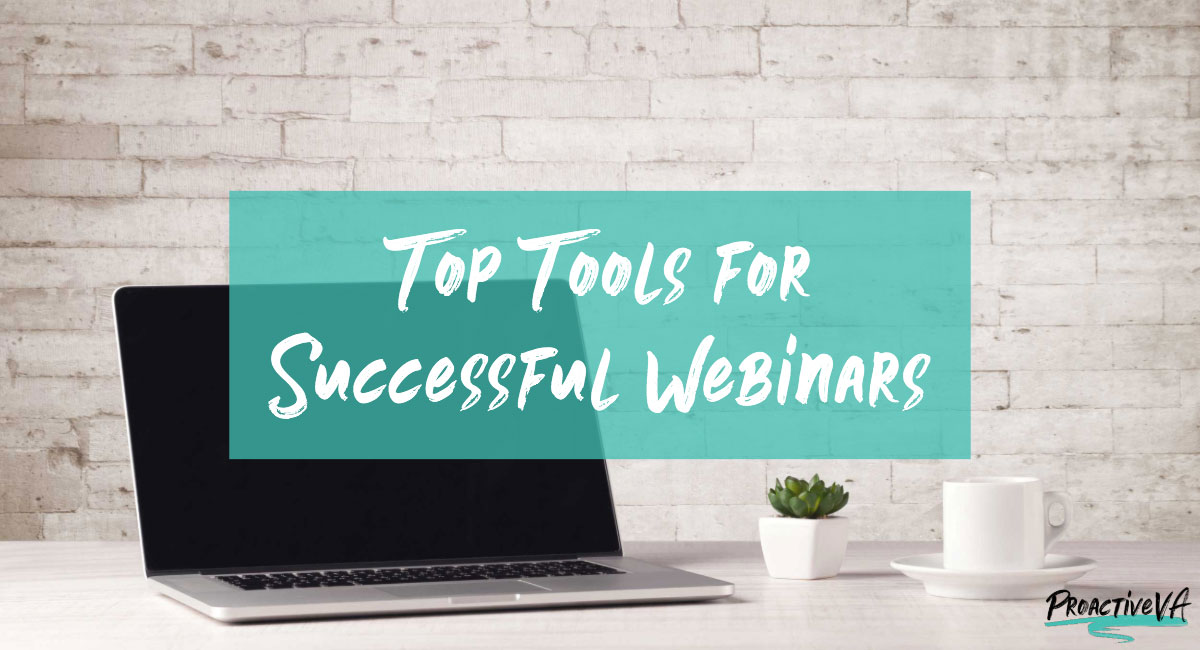 Top Tools for Successful Webinars