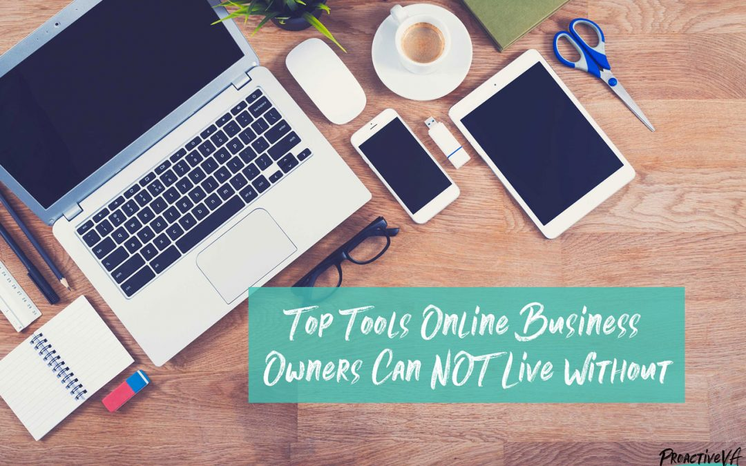 Tools Online Business Owners Can NOT Live Without