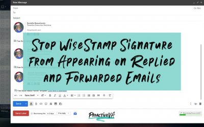 Stop WiseStamp Signature from Appearing on Replied and Forwarded Emails