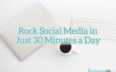 My 30 Minute Daily Social Media Strategy