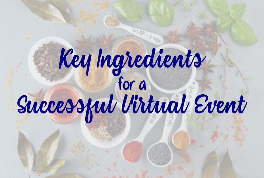 Key Ingredients for a Successful Virtual Event